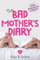 Bad mothers diary, motherhood fiction